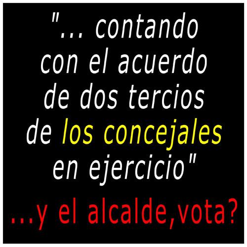 Y EL ALCALDE VOTA CHICO